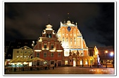104拉脫維亞:01A10409210576黑人頭之屋夜景-里加-拉脫維亞.jpg